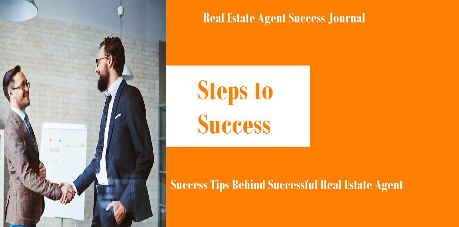 Success Tips Behind Successful Real Estate Agent